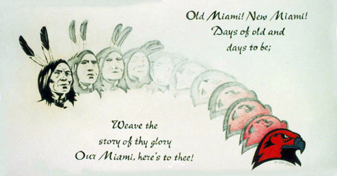 Miami Indian symbol transforms gradually to the new Redhawk symbol. Words in image: Old Miami! New Miami! Days of old and days to be; Weave the story of thy glory/ Our Miami, here's to thee!