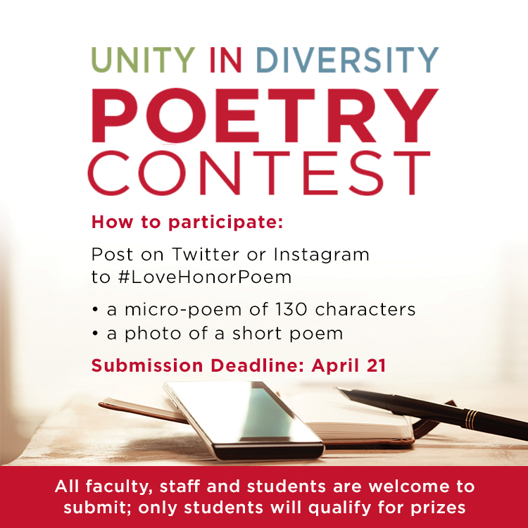 Unity in Diversity Poetry Contest. Post your micro-poems, 130 characters, on Twitter or Instagram use #LoveHonorPoem