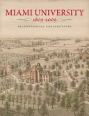 Cover of the book, Miami University 1809-2009, Bicentennial Perspectives