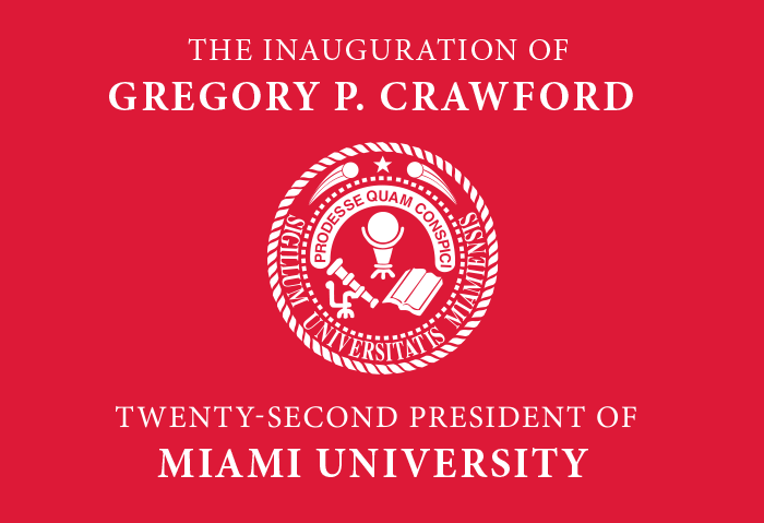 The Inauguration of Gregory P. Crawford, Twenty-Second President of Miami University