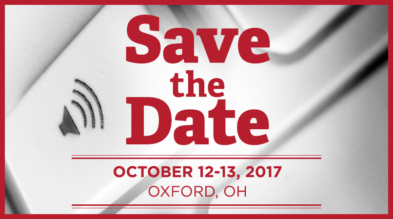 Save the Date, October 12-13, 2017, Oxford, OH