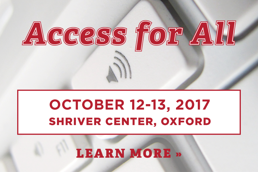 Access for All - October 12-13, 2017, Shriver Center, Oxford, Learn More