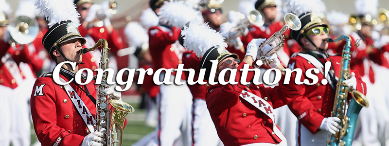 Congratulations! -Miami marching band-