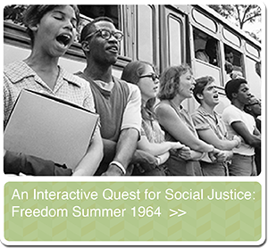 An Interactive Quest for Social Justice: Freedom Summer 1964