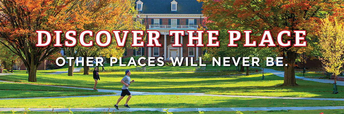 Text-Discover the place other places will never be-the text is overlaying a campus photo where a male is jogging and a female is walking on the sidewalk