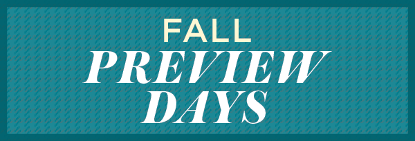 Fall 2014 Preview Days