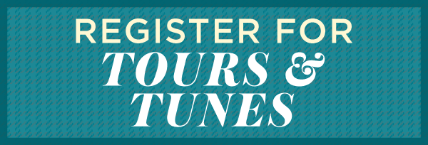 Register for Tours and Tunes
