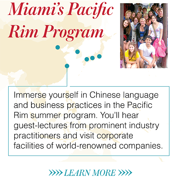Immerse yourself in Chinese language and business practices in the Pacific Rim summer program. You'll hear guest-lectures from prominent industry practitioners and visit corporate facilities of world-renowned companies.
