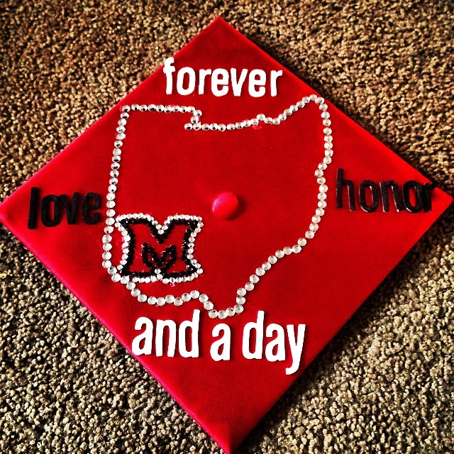 Embellished mortarboard with outline of state of Ohio and Miami M. Text Forever and a Day, Love and Honor