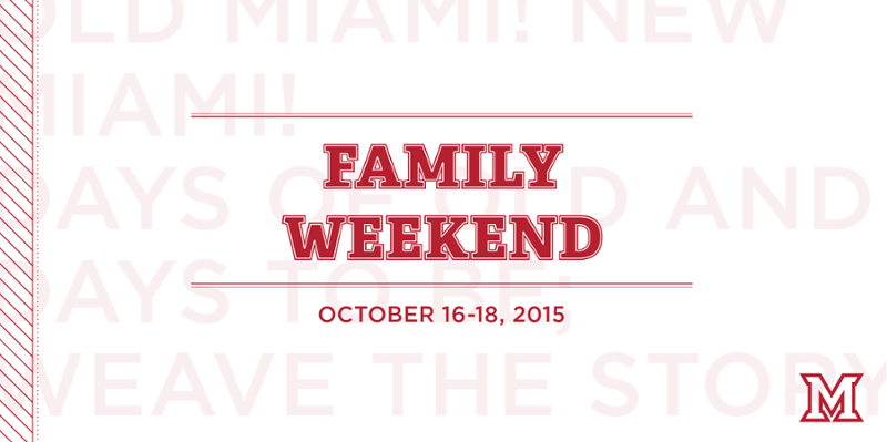 "Family Weekend- October 16-18, 2015- White background with red font and red beveled Miami ""M"""