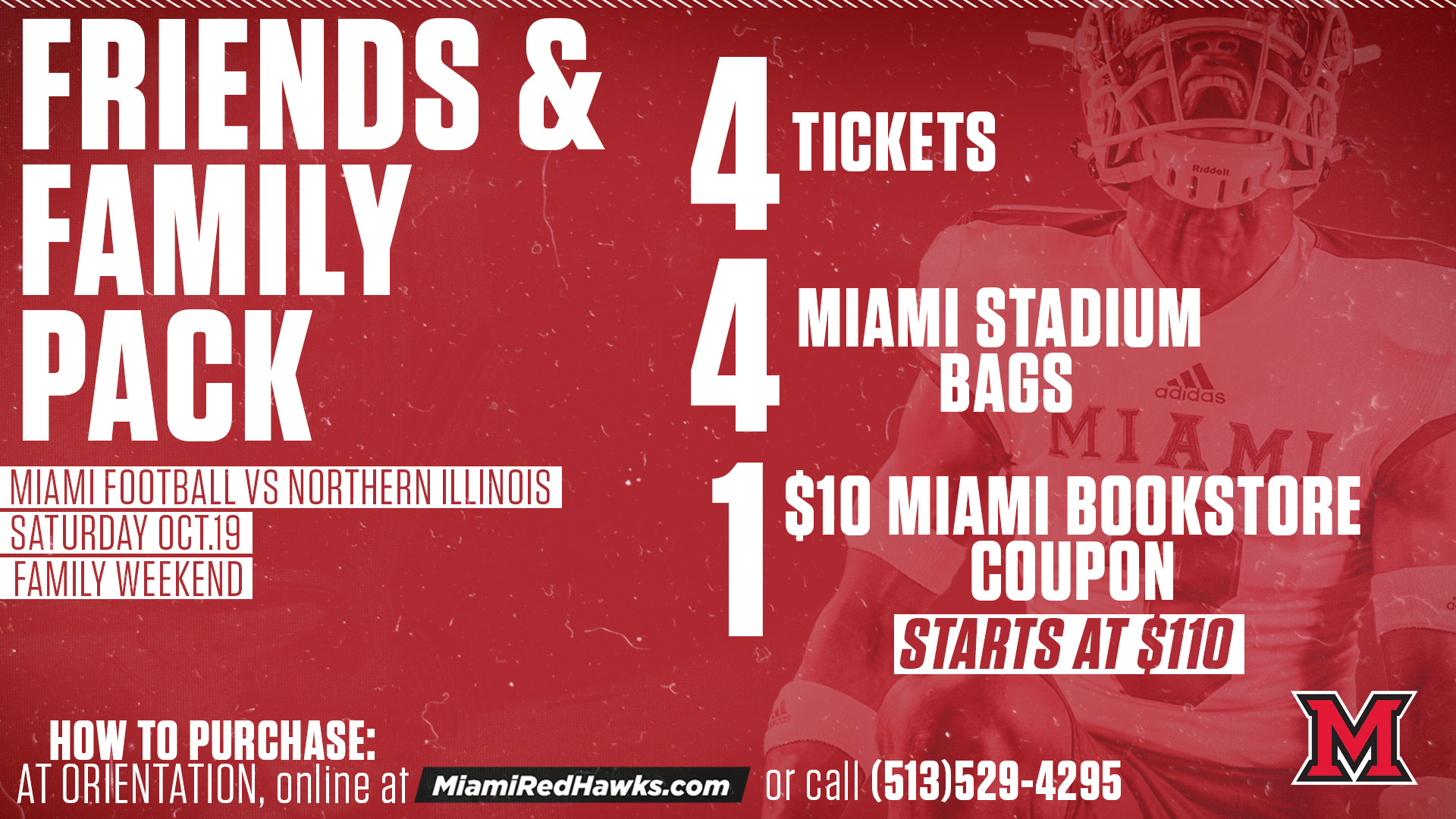 Friends and Family Pack for Football v. Northern Illinois. 4 tickets, 4 stadium bags, 1 Miami bookstore coupon. Starts at $110