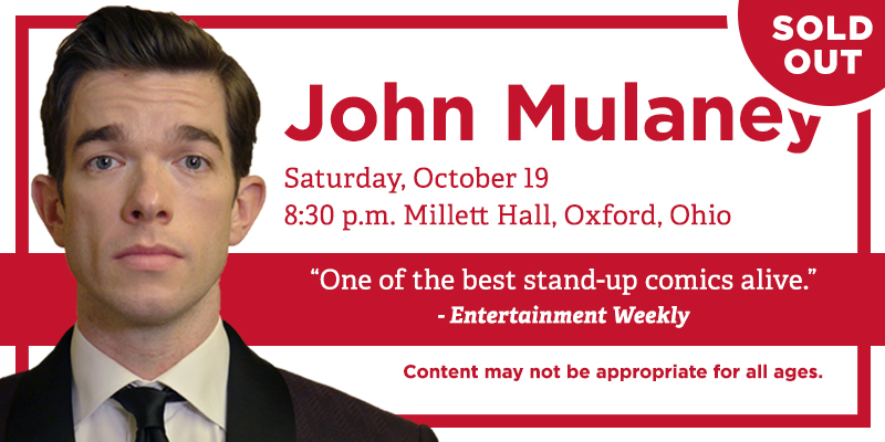 Featured entertainment John Mulaney is sold out