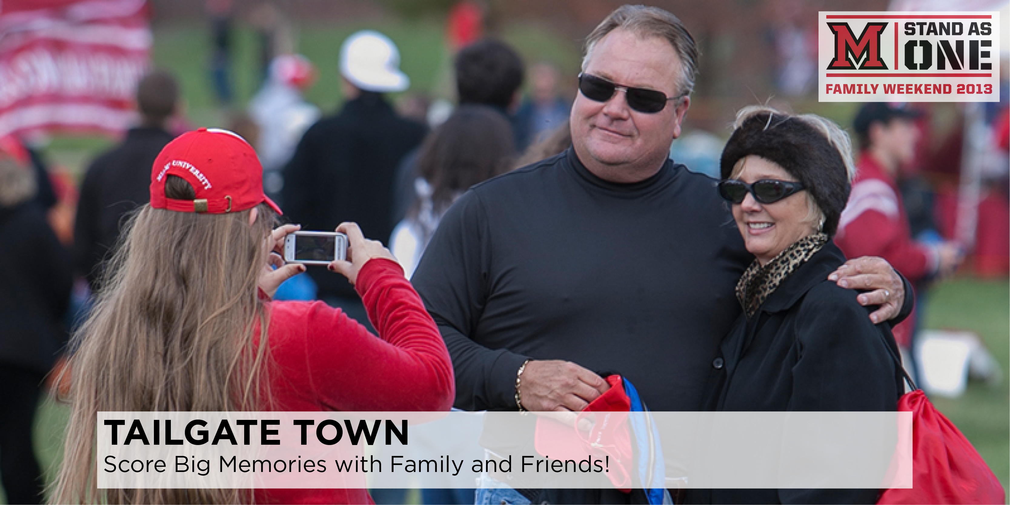 TAILGATE TOWN--Score Big Memories with Family and Friends