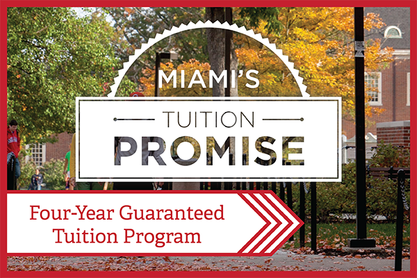 Text - Miami's Tuition Promise-Four-Year Guaranteed Tuition Program - overlaying an image of students walking on campus