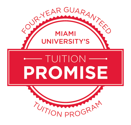 Miami University's Tuition Promise, four-year guaranteed tuition program.