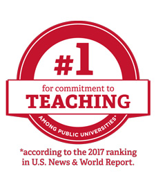 Number one for commitment to teaching among public universities according to the 2017 ranking in U.S. News and World Report.