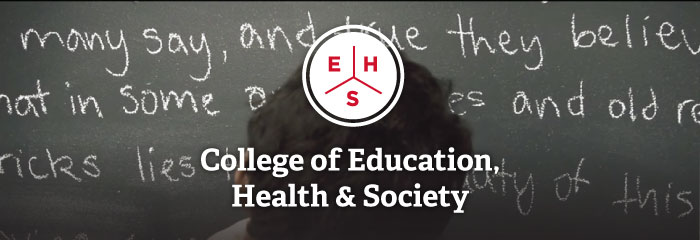 Education, Health & Society, College of