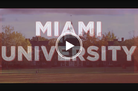 A 'play video' icon overlays a color-overlaid image of MacCracken Hall, reading 'Miami University'