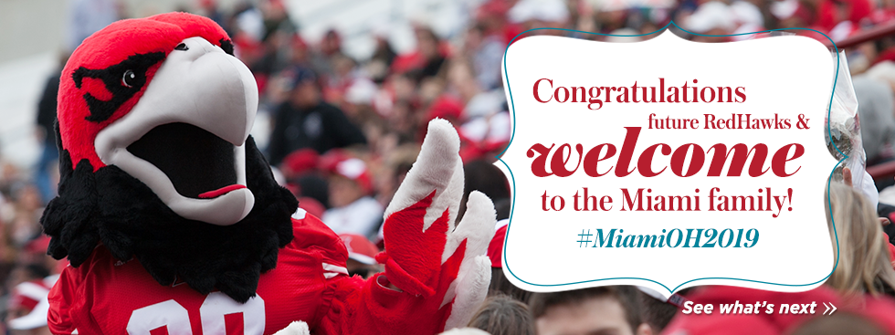 Congratulations future RedHawks and welcome to the Miami family! #MiamiOH2019. See what's next » Photo of Swoop greeting waving.