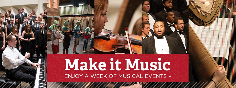 Make it Music. Enjoy a week of musical events » Photo collage of theater, glee club, orchestra, and collegiate chorale performances