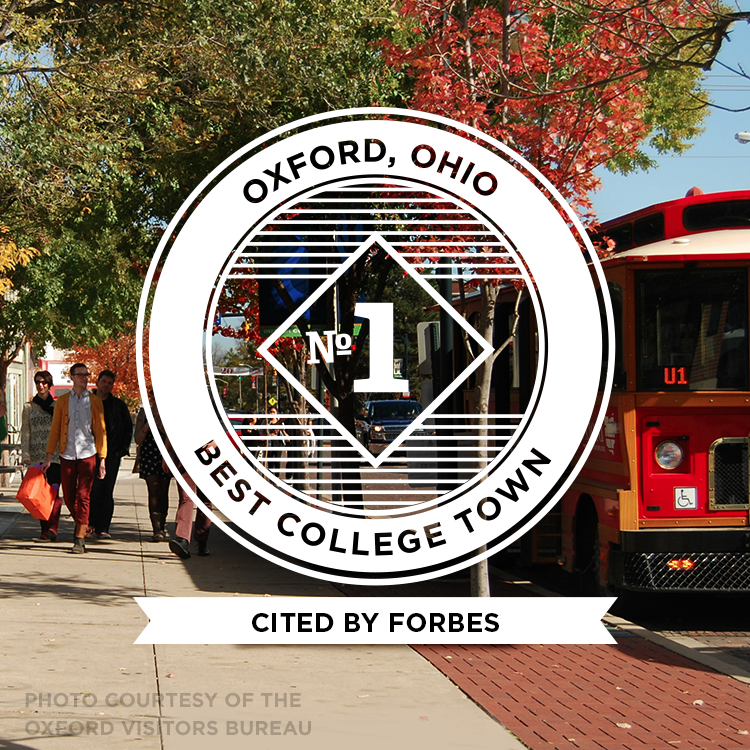Oxford, Ohio, No. 1 Best College Town, cited by Forbes