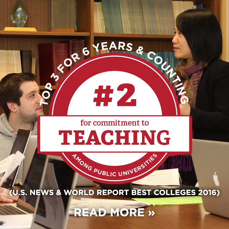 #2 for commitment to teaching among public universities. Top 3 for 6 years and counting. Read More » U.S. News and World Report Best Colleges 2016. Photo of an instructor teaching her class.