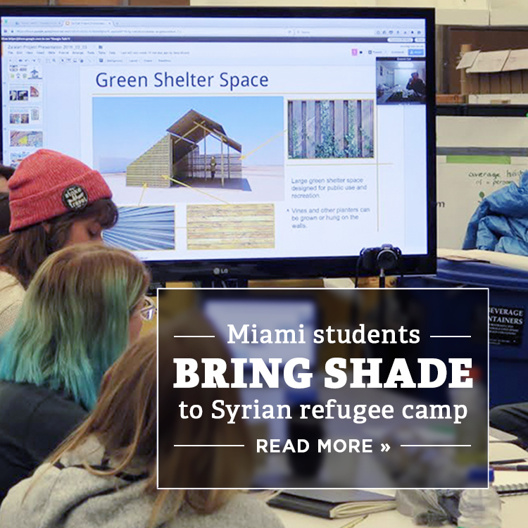 Miami students bring shade to Syrian refugee camp. Read more » Photo of a class of students presenting an architecture design over Skype