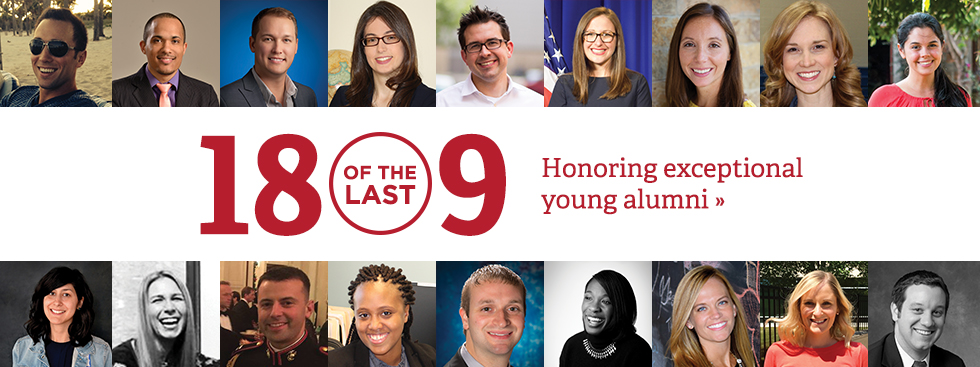 18 of the last 9. Honoring exceptional young alumni » Headshots of the 18 honorees