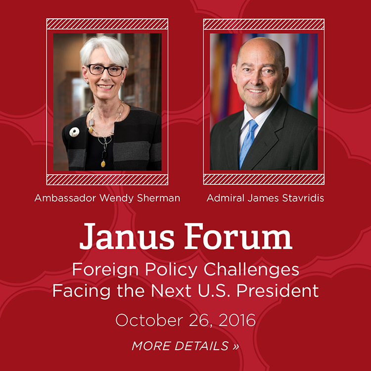 Janus Forum. Foreign Policy Challenges Facing the Next U.S. President. October 26, 2016. More details » Photos of Ambassador Wendy Sherman, and Admiral James Stavridis