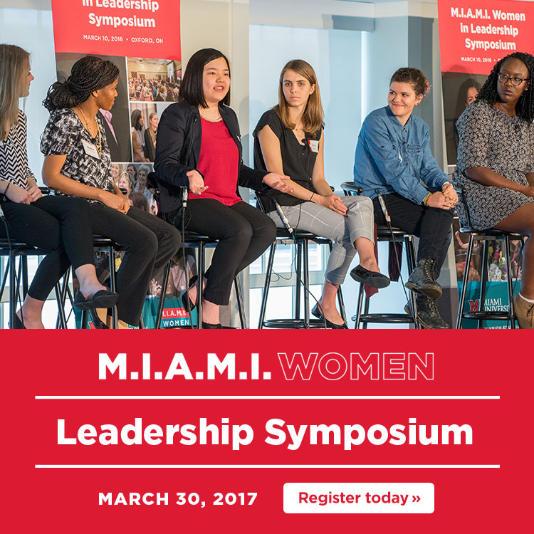 M.I.A.M.I Women Leadership Symposium. March 30, 2017. Register today »