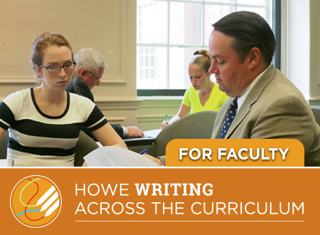 Text: Howe Writing Across the Curriculum Programs. For faculty.