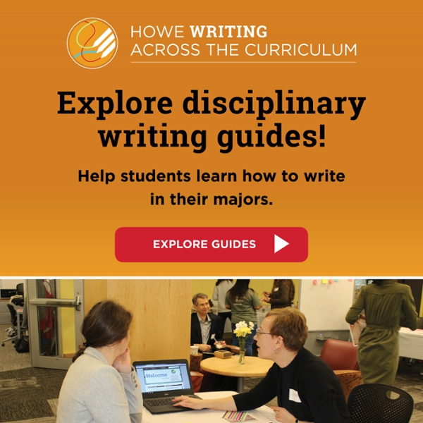 Explore disciplinary writing guides! Help students learn how to write in their majors. Click to explore guides.