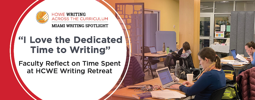 "Miami Writing Spotlight. Faculty writing at tables. ""I love the dedicated time to writing."" Faculty reflect on time spent at HCWE writing retreat."
