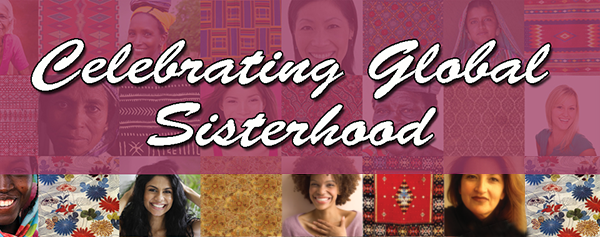 Celebrating Global Sisterhood