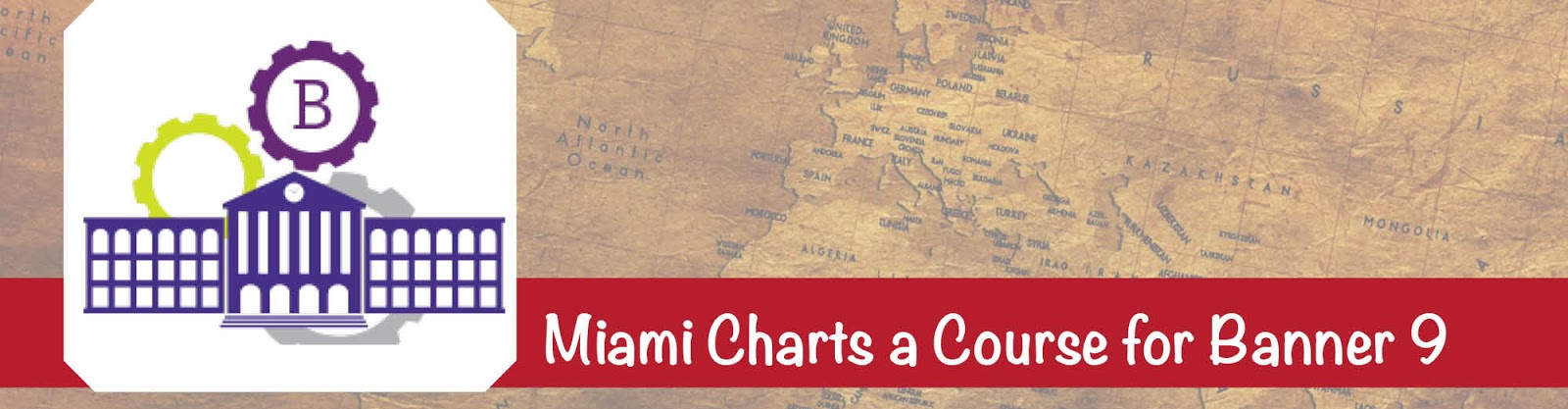 Banner logo with a building and gears behind it next to the words Miami Charts a Course for Banner 9