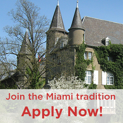 At right, exterior view of the Chateau. Text: Join the Miami tradition! Apply Now!