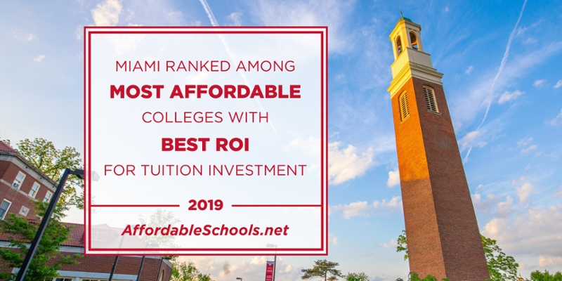 Miami ranked among most affordable colleges with best ROI for tuition investment. 2019 AffordableSchools.net