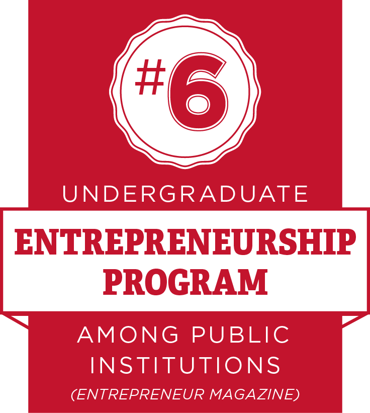 Number 6 undergraduate entrepreneurship program among public institutions. (Entrepreneurship Magazine)