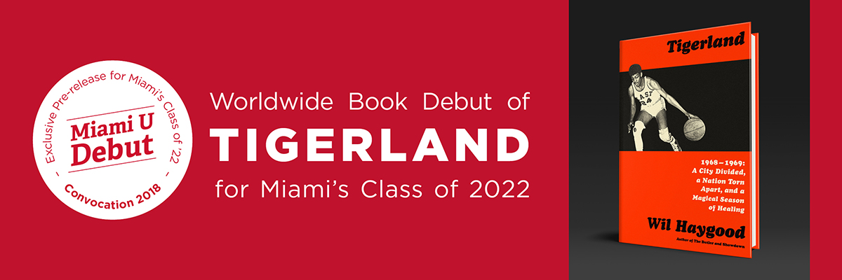 Worldwide Book Debut of Tigerland for Miami's Class of 2022