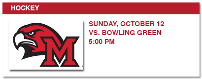 hockey, sunday, october 12 vs. bowling green 5:00 pm