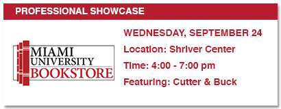 Professional showcase, wednesday, september 24. location: shriver center, time; 4-7:00 p.m., featuring cutter & buck