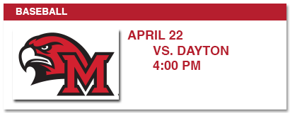 baseball april 22 vs dayton - 4:00 pm