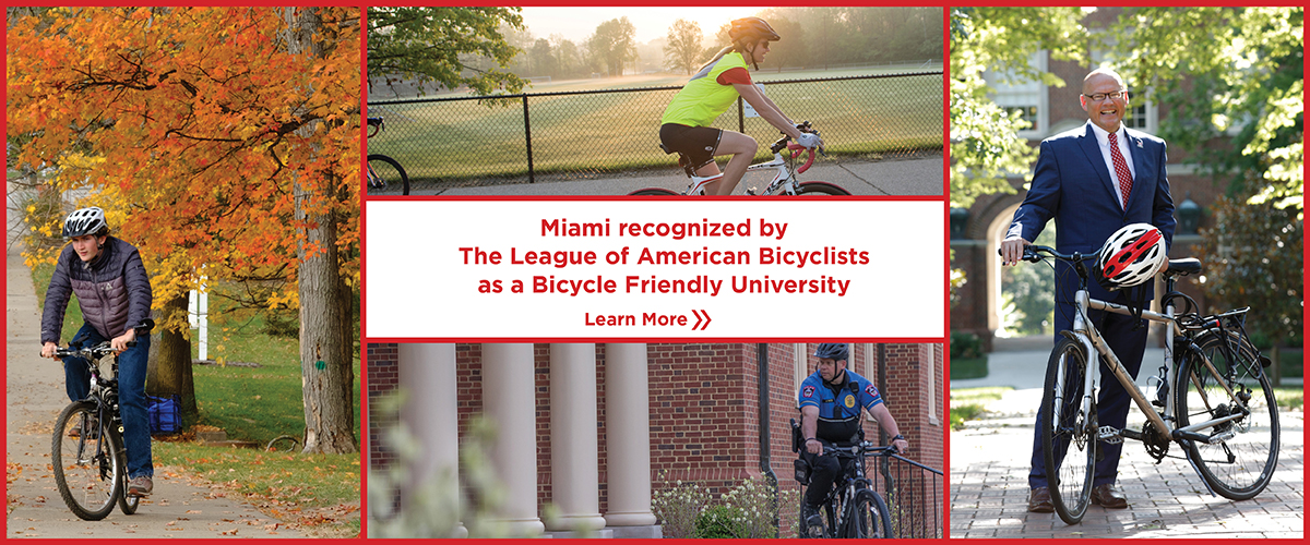 Miami recognized by The League of American Bicyclists as a Bicycle Friendly University