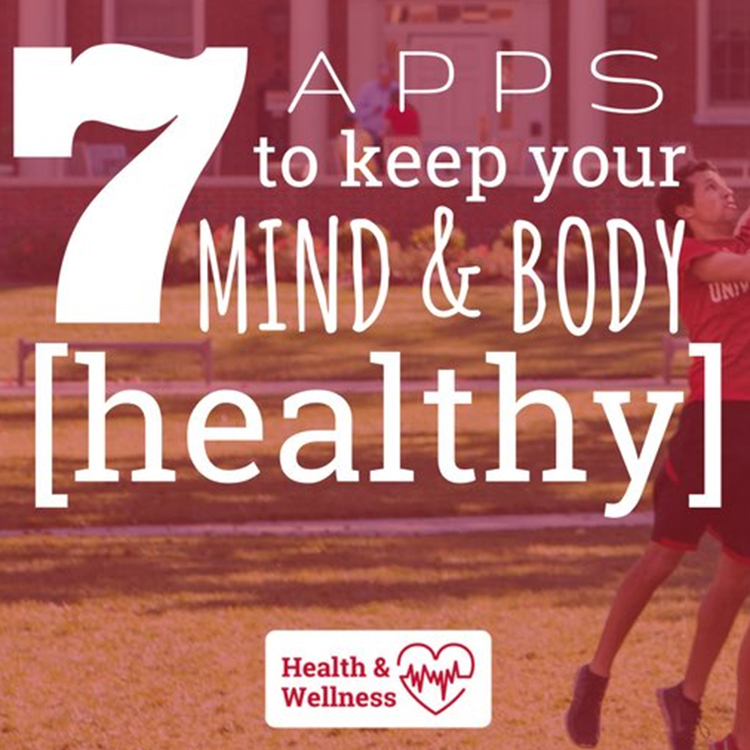 7 Apps to keep your mind and body healthy