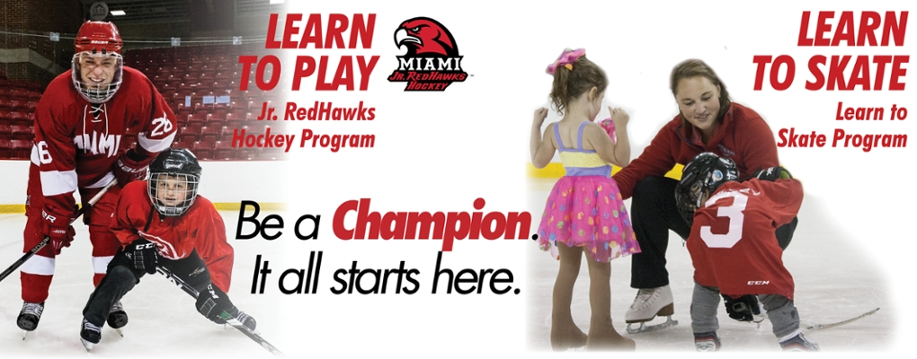 learn to play. jr. redhawks hockey program. Learn to skate. learn to skate program. Be a champion. it all starts here.