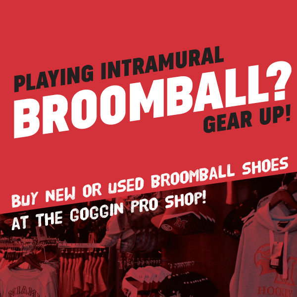playing intramural broomball? gear up! buy new or used broomball shoes at the goggin pro shop