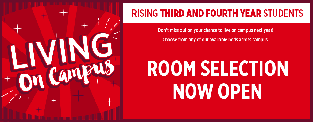 Room selection for rising third and fourth year students.