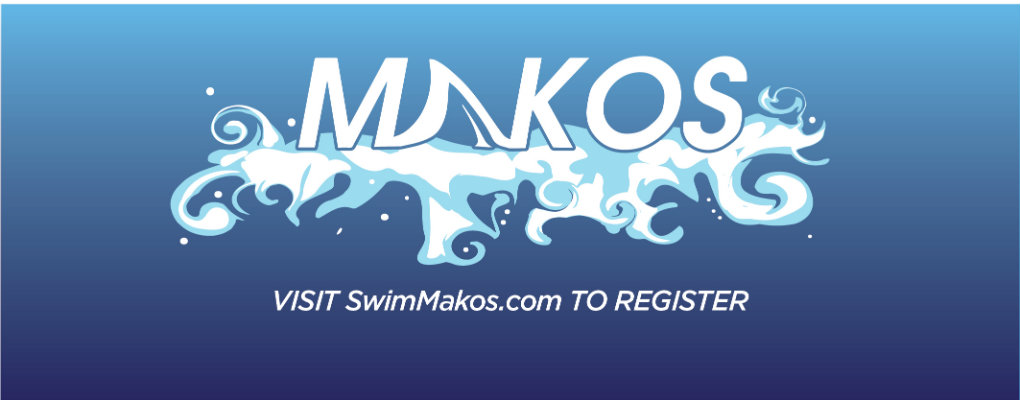 Makos. visit swimMakos.com to register