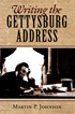 Writing the Gettysburg Address book cover