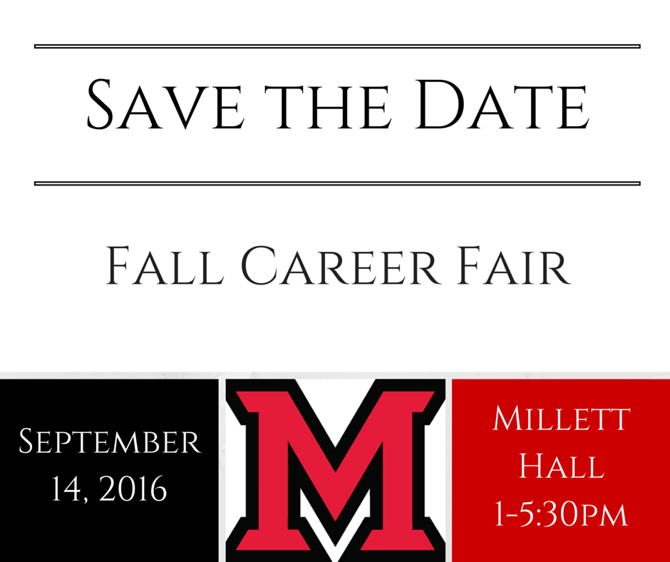 Career Fair, 9/14, 1-5:30pm in Millett Hall